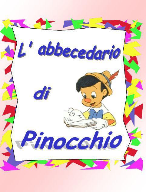 0 Caro bambino, io mi presento: mi chiamo Pinocchio e… Pinocchio