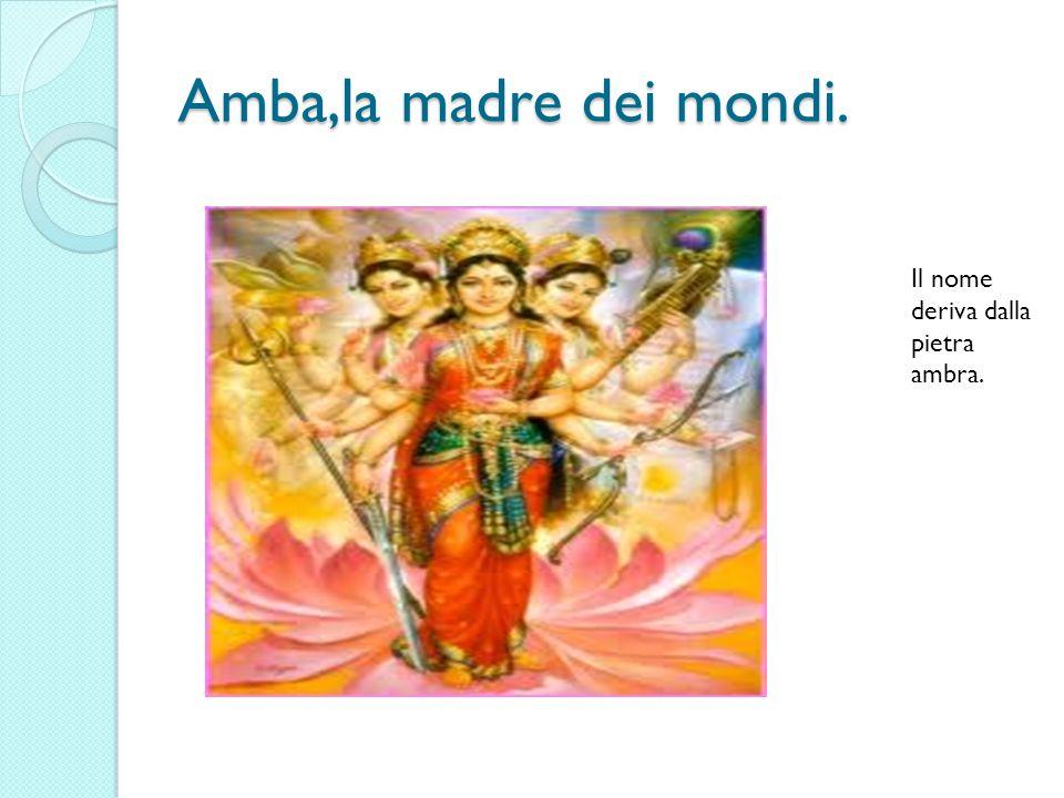 DIVINITA FEMMINILI: La devi,la dea madre.Il suo nome significa Colei che risplende.