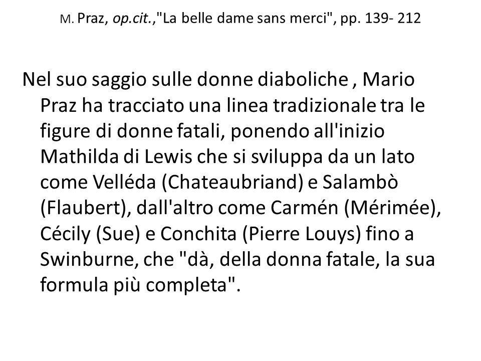 M.Praz, op.cit., La belle dame sans merci , pp.