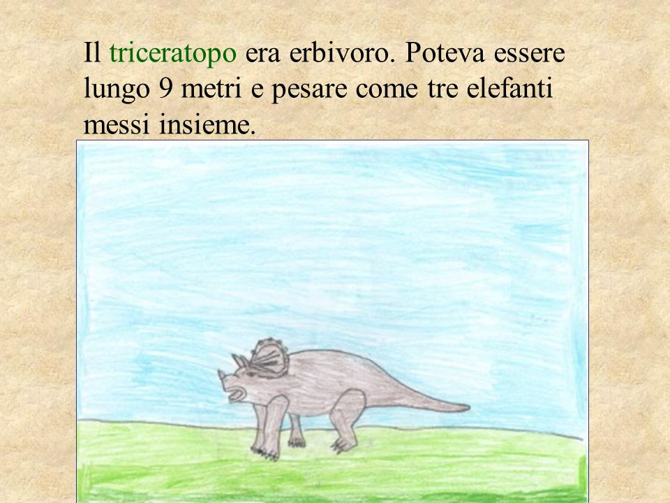 Il brachiosauro è il più grande erbivoro di cui si conservi lo scheletro.