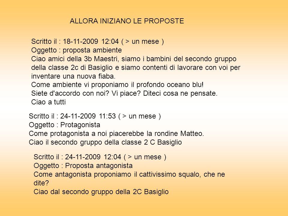 Scritto il : 18-11-2009 12:04 ( > un mese ) Oggetto : proposta ambiente Ciao amici della 3b Maestri, siamo i bambini del secondo gruppo della classe 2