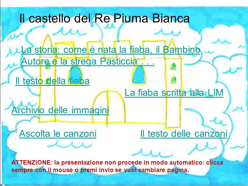 Canzone Piuma Bianca Non più lento savvicina Niente trema se cammina Era vittima di un sortilegio Ora è tornato nel cielo blu.