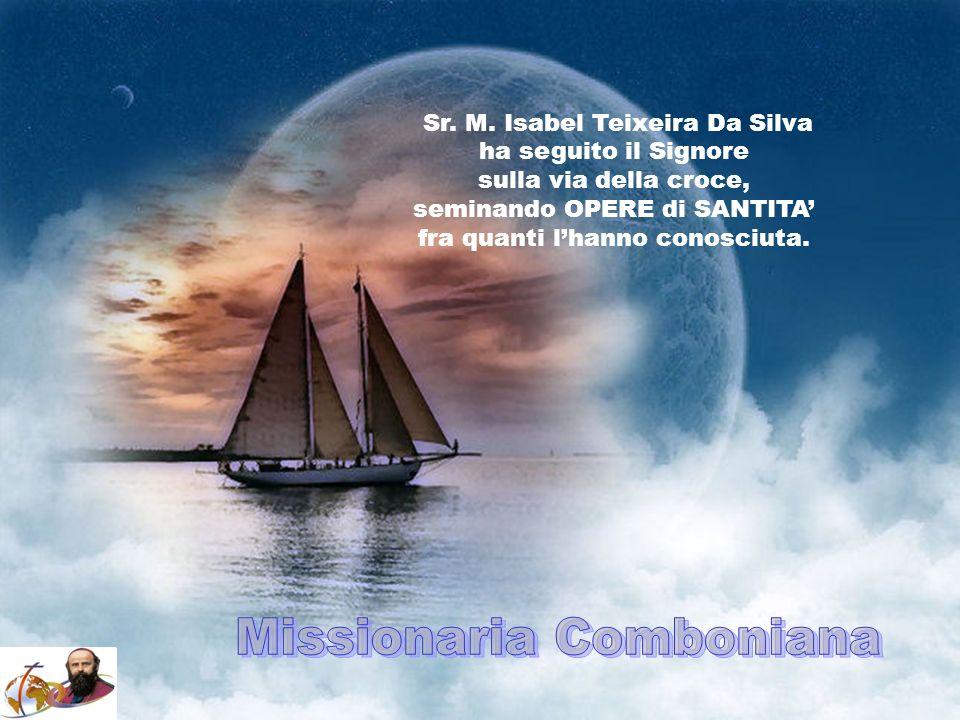 Sr. M. Filomena Dias da Costa, ha donato LA SUA VITA per la missione in terra di Mozambico, perché il Vangelo si diffonda tra quei popoli.
