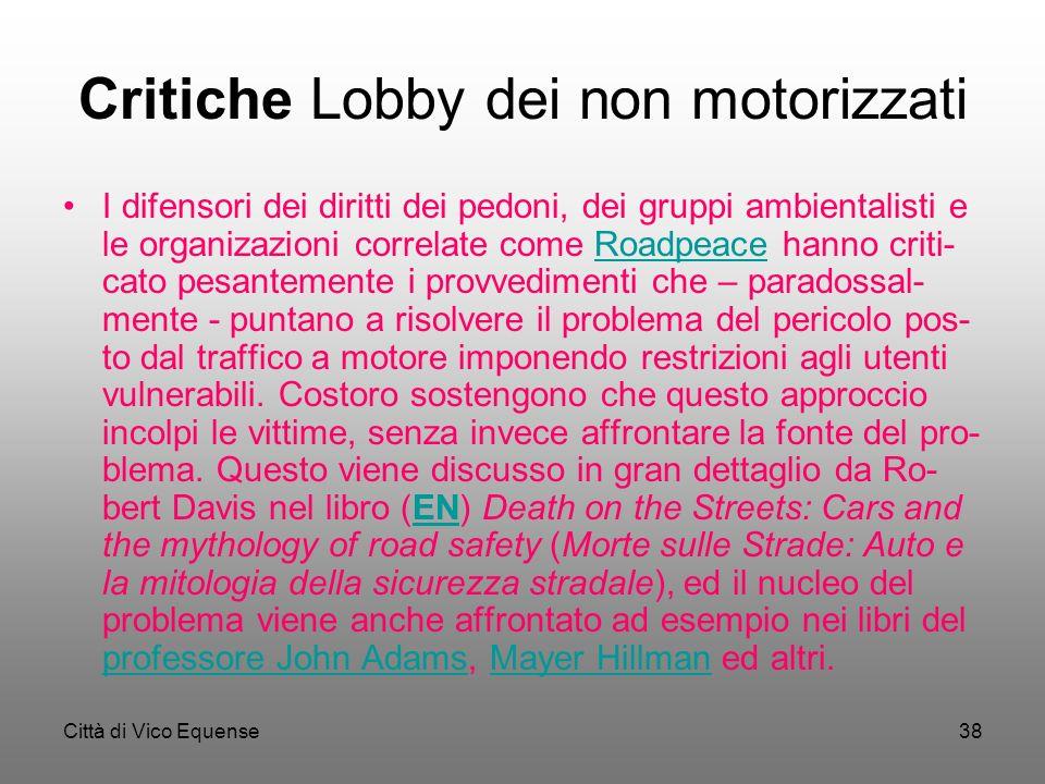 Città di Vico Equense37 segue Gli interventi di separazione del traffico pedonale e cicla- bile da quello automobilistico, se non ben progettati, pos-
