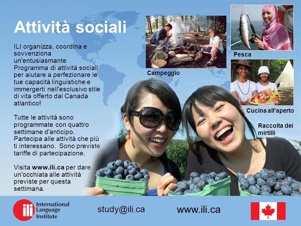 www.ili.ca study@ili.ca Attività sociali ILI organizza, coordina e sovvenziona un entusiasmante Programma di attività sociali per aiutare a perfezionare le tue capacità linguistiche e immergerti nell esclusivo stile di vita offerto dal Canada atlantico.