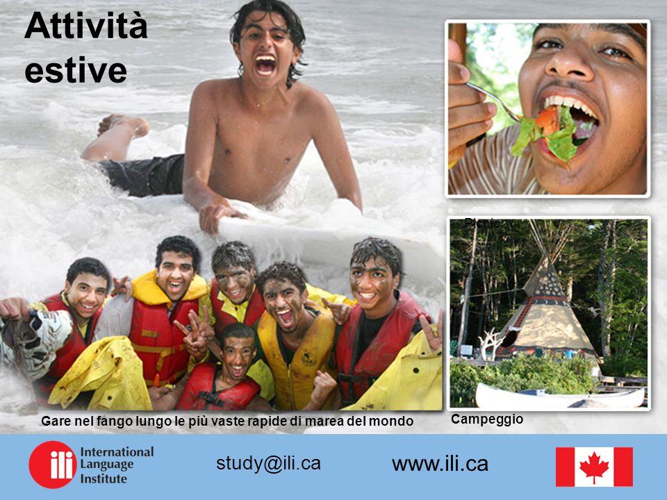 www.ili.ca study@ili.ca Attività estive Picnic Campeggio Gare nel fango lungo le più vaste rapide di marea del mondo