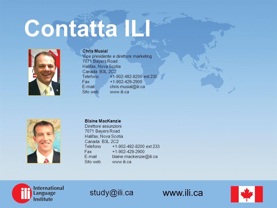 www.ili.ca study@ili.ca Contatta ILI Chris Musial Vice presidente e direttore marketing 7071 Bayers Road Halifax, Nova Scotia Canada B3L 2C2 Telefono+