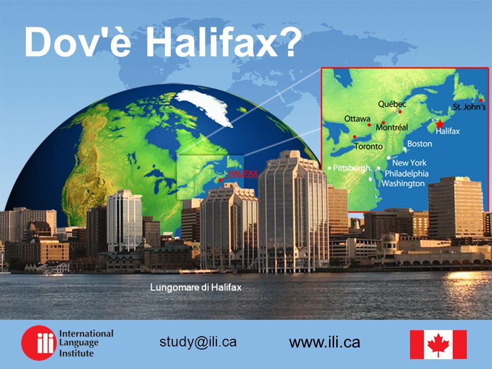 www.ili.ca study@ili.ca Dov'è Halifax? Lungomare di Halifax