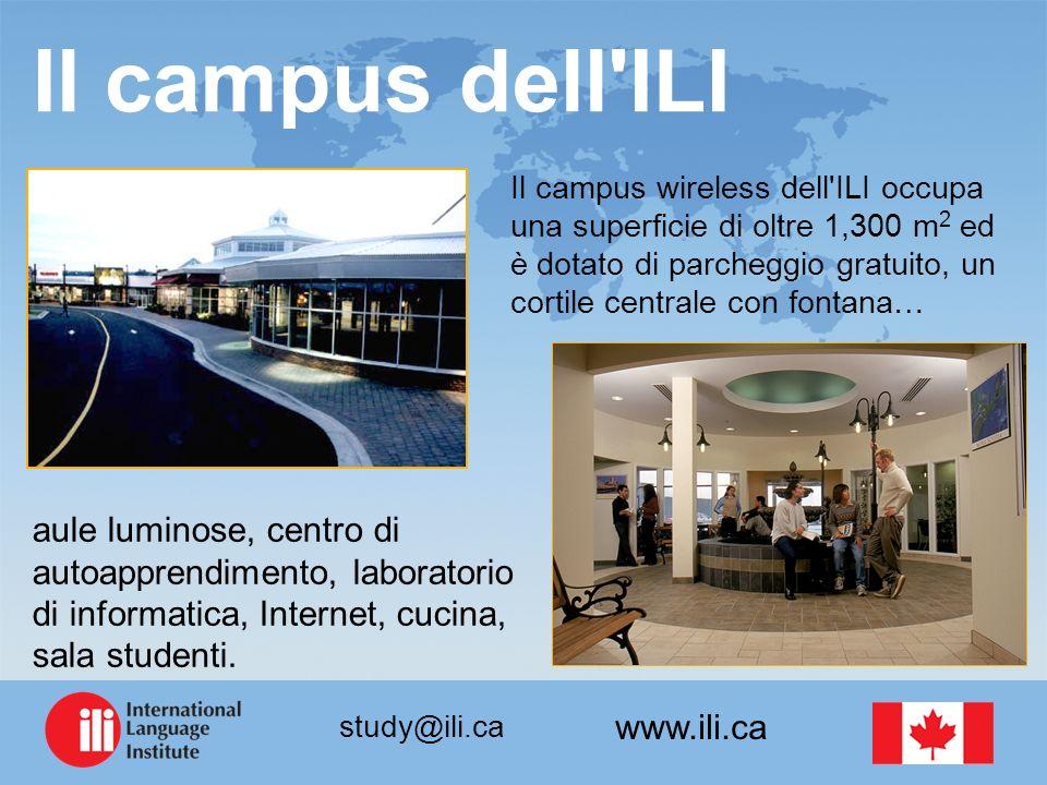 www.ili.ca study@ili.ca Il campus dell'ILI Il campus wireless dell'ILI occupa una superficie di oltre 1,300 m 2 ed è dotato di parcheggio gratuito, un