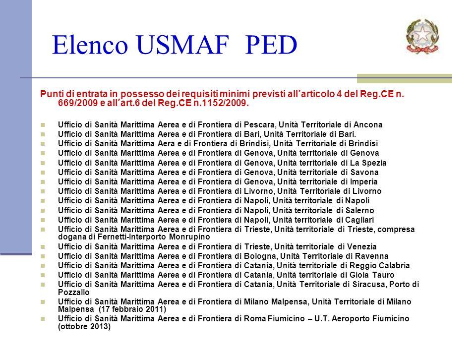 Elenco USMAF PED Punti di entrata in possesso dei requisiti minimi previsti allarticolo 4 del Reg.CE n.