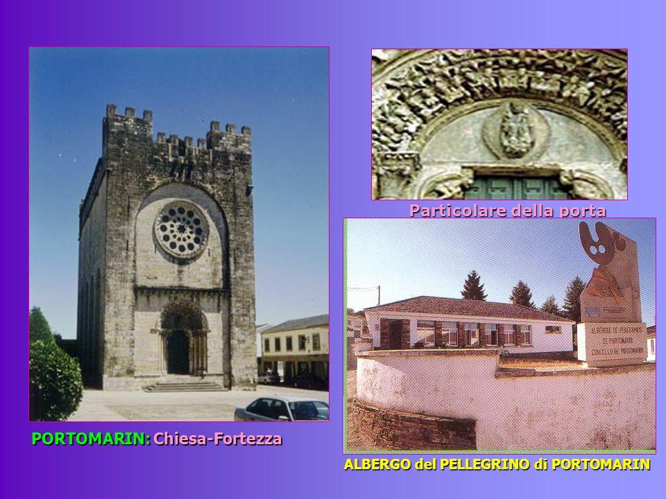 PORTOMARIN: Chiesa-Fortezza Particolare della porta ALBERGO del PELLEGRINO di PORTOMARIN