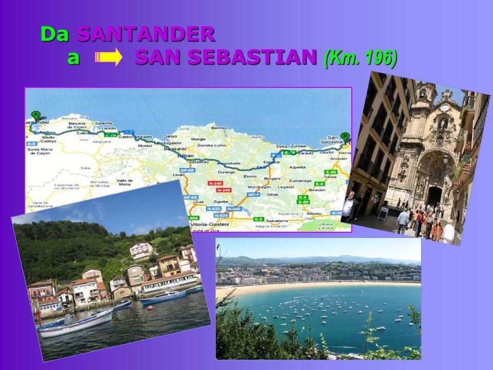 Da SANTANDER a SAN SEBASTIAN (Km. 196)