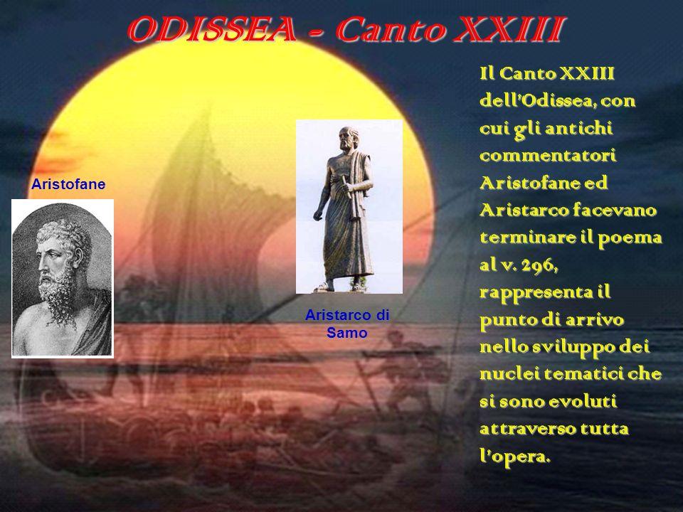 ODISSEA - Canto XXIII La Saggezza Come Odisseo, Penelope è astuta, la metis è una qualità di cui è fiera e che anche la voce popolare le riconosce.