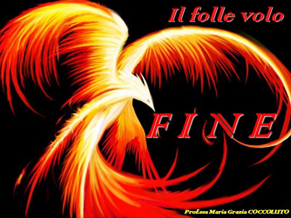 ODISSEA - Canto XXIII F I N E Il folle volo Prof.ssa Maria Grazia COCCOLUTO