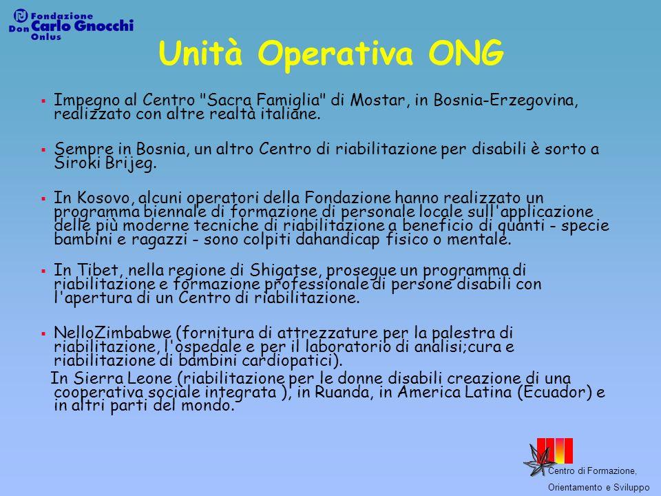 Centro di Formazione, Orientamento e Sviluppo Unità Operativa ONG Impegno al Centro