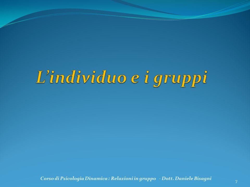 78 FASE 3 :IL MANTENIMENTO Corso di Psicologia Dinamica : Relazioni in gruppo - Dott.