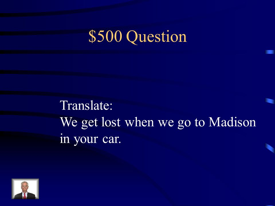 $400 Question Translate: You put on a pair of blue jeans.