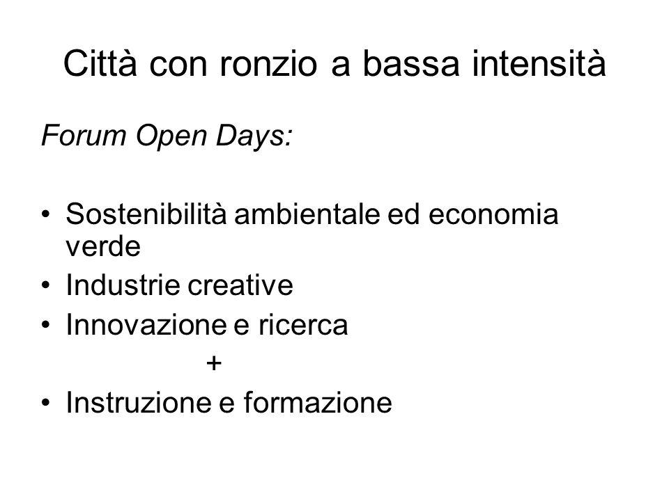 Forum Open Days: Sostenibilità ambientale ed economia verde Industrie creative Innovazione e ricerca + Instruzione e formazione