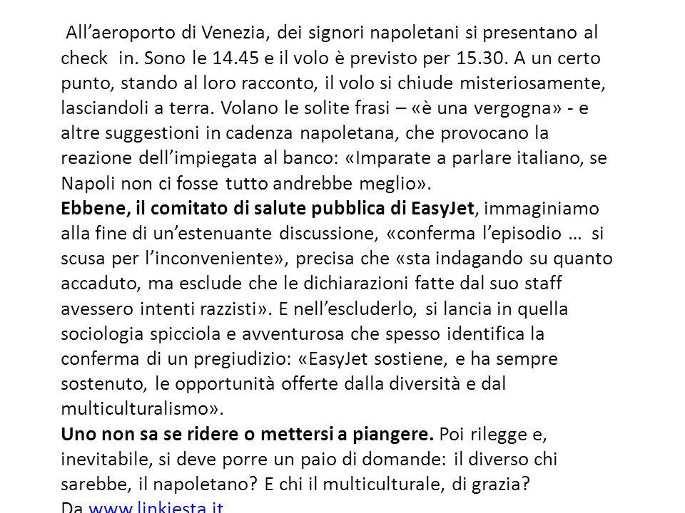 Allaeroporto di Venezia, dei signori napoletani si presentano al check in.