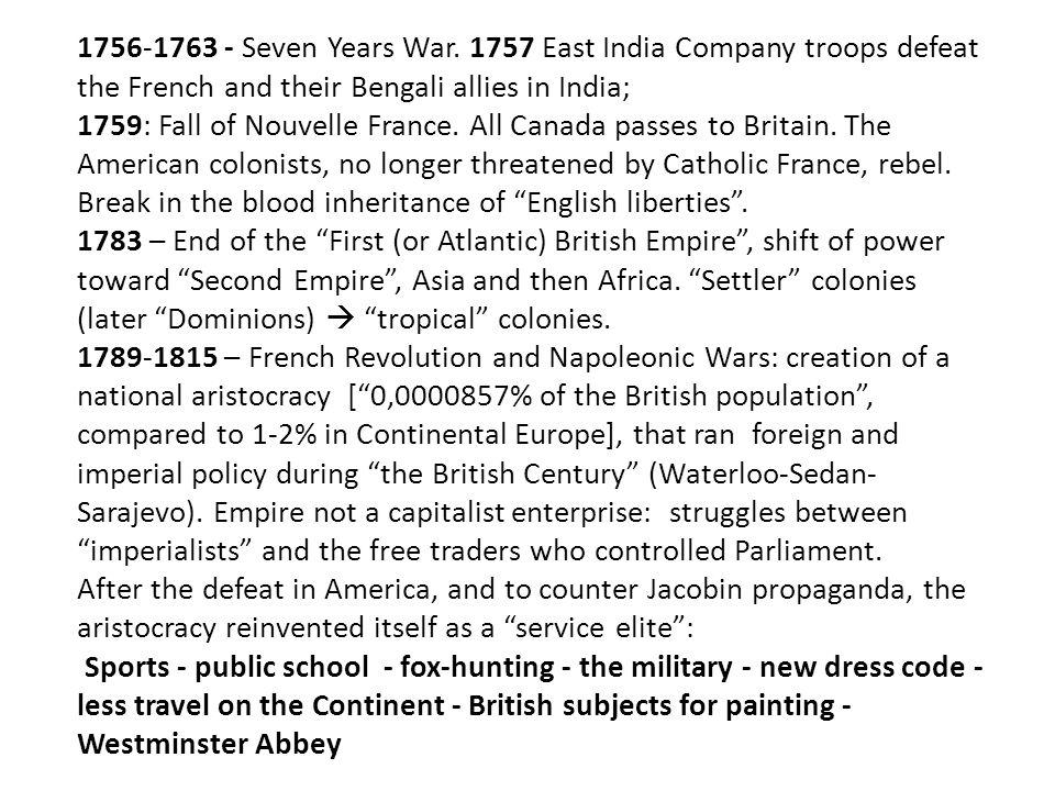 1756-1763 - Seven Years War.