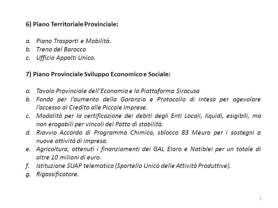 8) Piano per la Valorizzazione dei Beni Culturali, Ambientali e Paesaggistici: a.Cabina di Regia del Turismo.