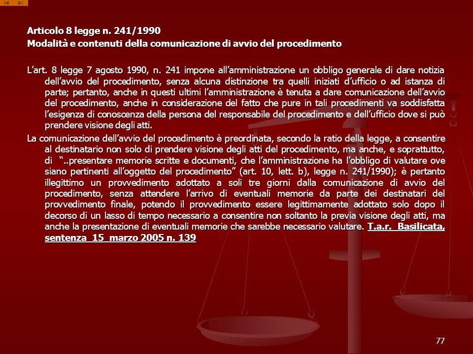 Articolo 8 legge n. 241/1990 Modalità e contenuti della comunicazione di avvio del procedimento Lart. 8 legge 7 agosto 1990, n. 241 impone allamminist