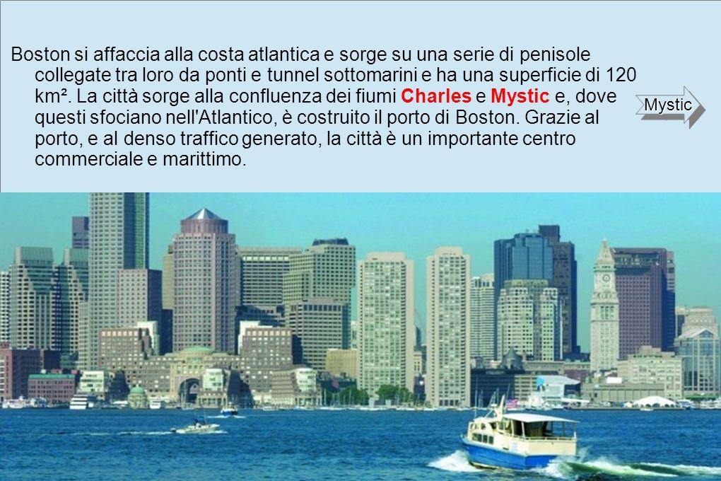 Boston si affaccia alla costa atlantica e sorge su una serie di penisole collegate tra loro da ponti e tunnel sottomarini e ha una superficie di 120 km².