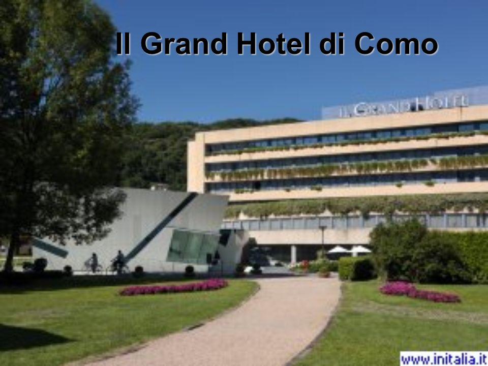 Il Grand Hotel di Como