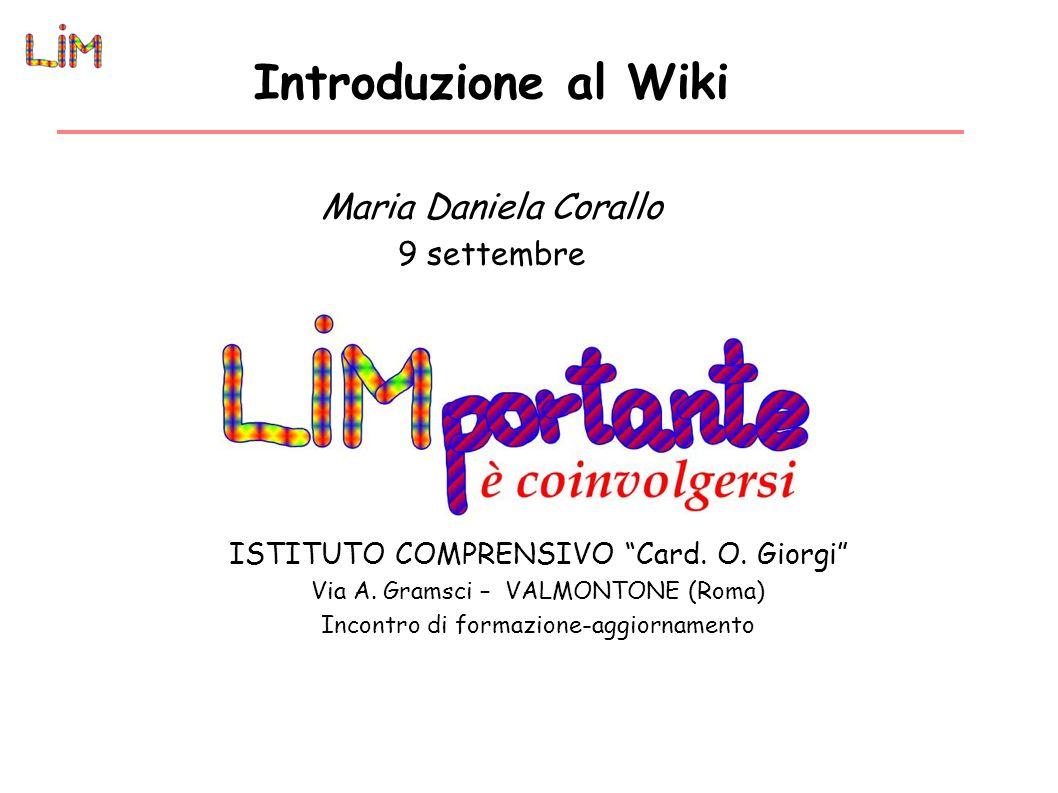 Introduzione al Wiki Maria Daniela Corallo 9 settembre ISTITUTO COMPRENSIVO Card.