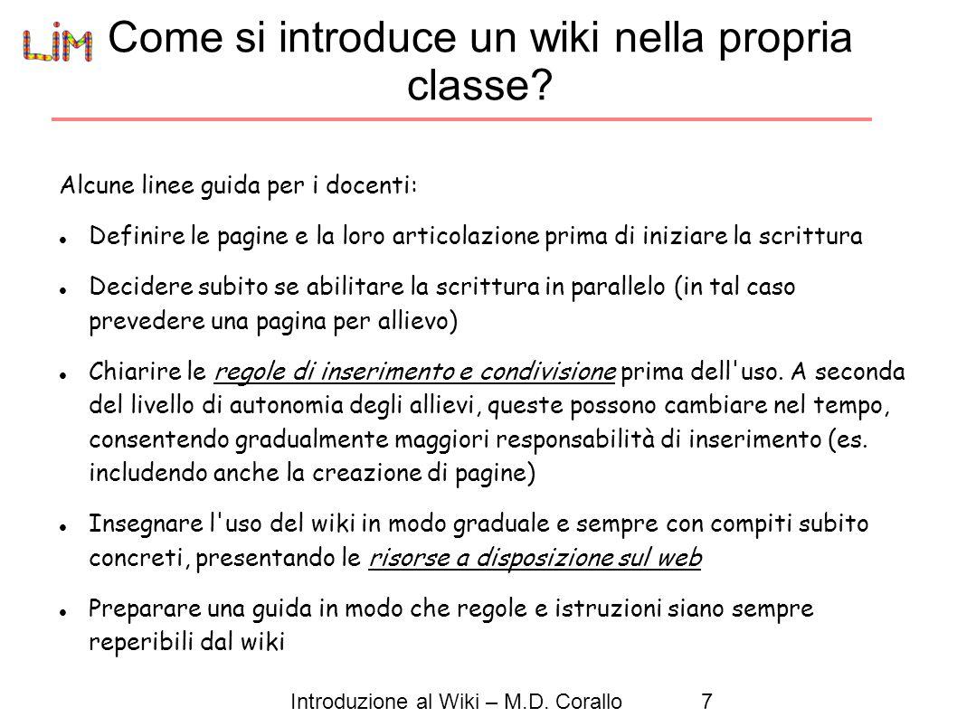 Introduzione al Wiki – M.D.Corallo7 Come si introduce un wiki nella propria classe.
