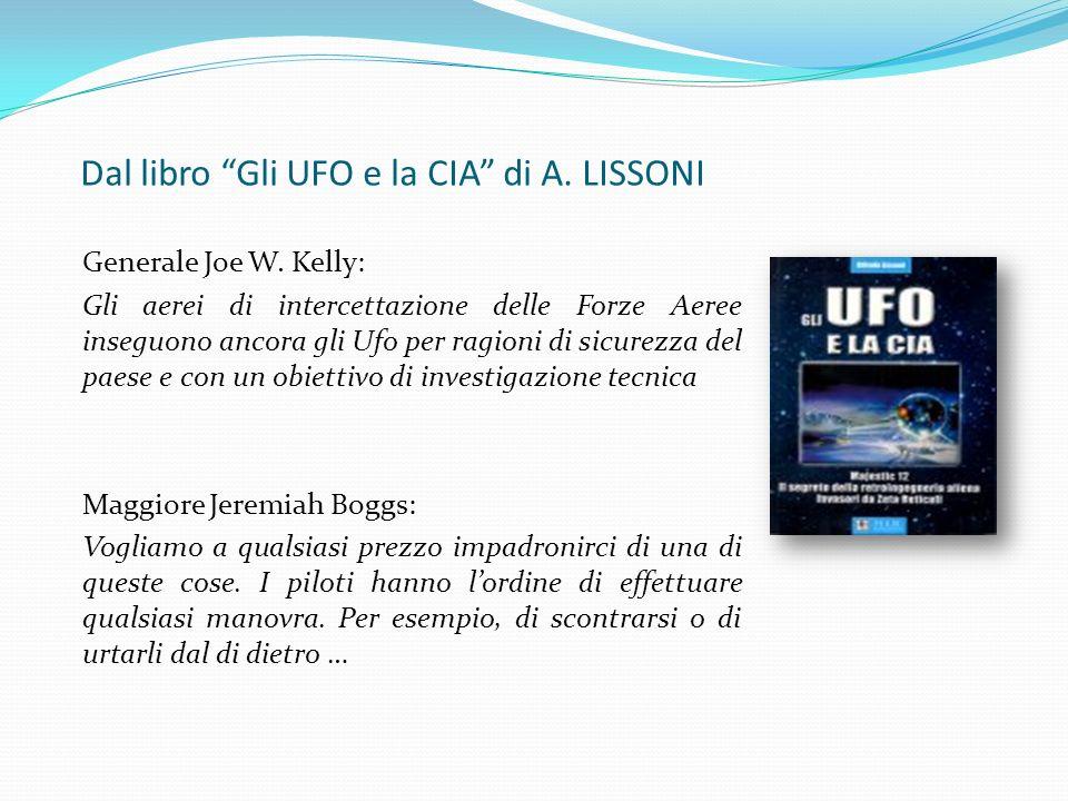 Mi fu ordinato di fare fuoco! Milton Torres nel 2008 racconta del suo tentativo di intercettare un UFO in volo sullInghilterra orientale mentre era di