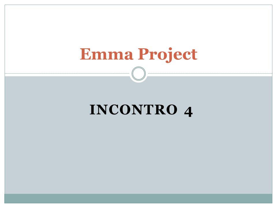 INCONTRO 4 Emma Project