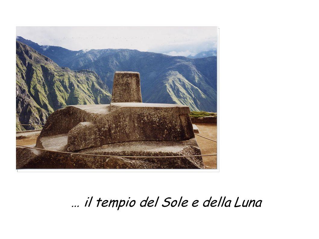 … il tempio del Sole e della Luna
