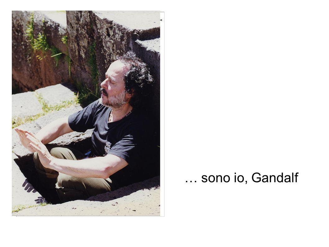 … sono io, Gandalf