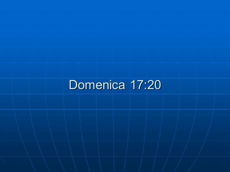Domenica 17:20