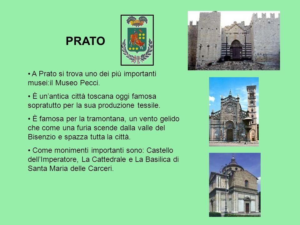 PRATO A Prato si trova uno dei più importanti musei:il Museo Pecci.