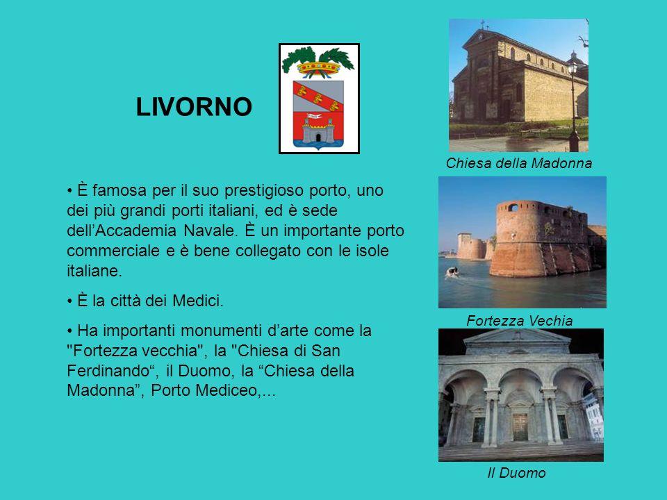 LIVORNO È famosa per il suo prestigioso porto, uno dei più grandi porti italiani, ed è sede dellAccademia Navale.