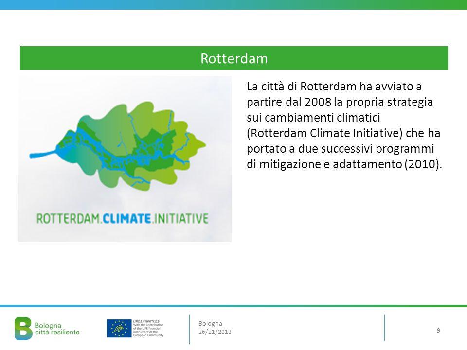 La città di Rotterdam ha avviato a partire dal 2008 la propria strategia sui cambiamenti climatici (Rotterdam Climate Initiative) che ha portato a due