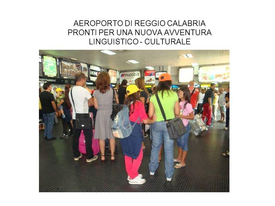 AEROPORTO DI REGGIO CALABRIA PRONTI PER UNA NUOVA AVVENTURA LINGUISTICO - CULTURALE