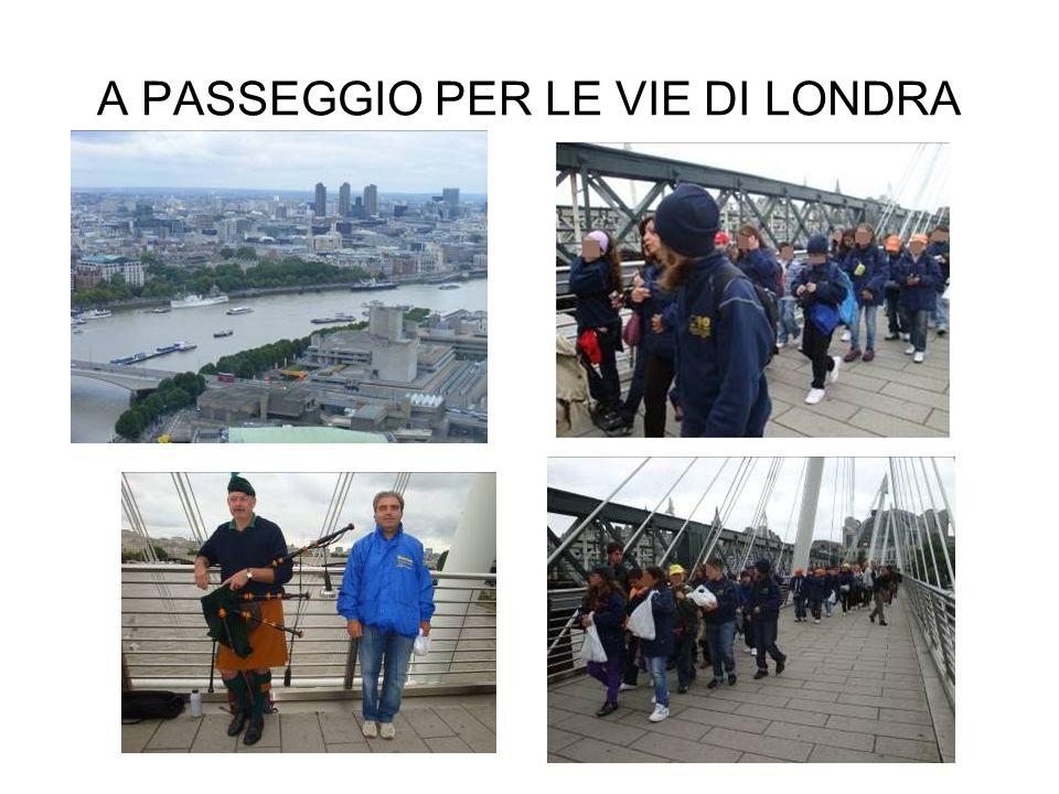 A PASSEGGIO PER LE VIE DI LONDRA