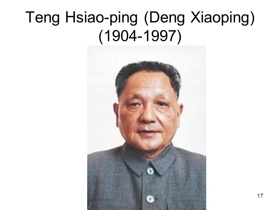 17 Teng Hsiao-ping (Deng Xiaoping) (1904-1997)