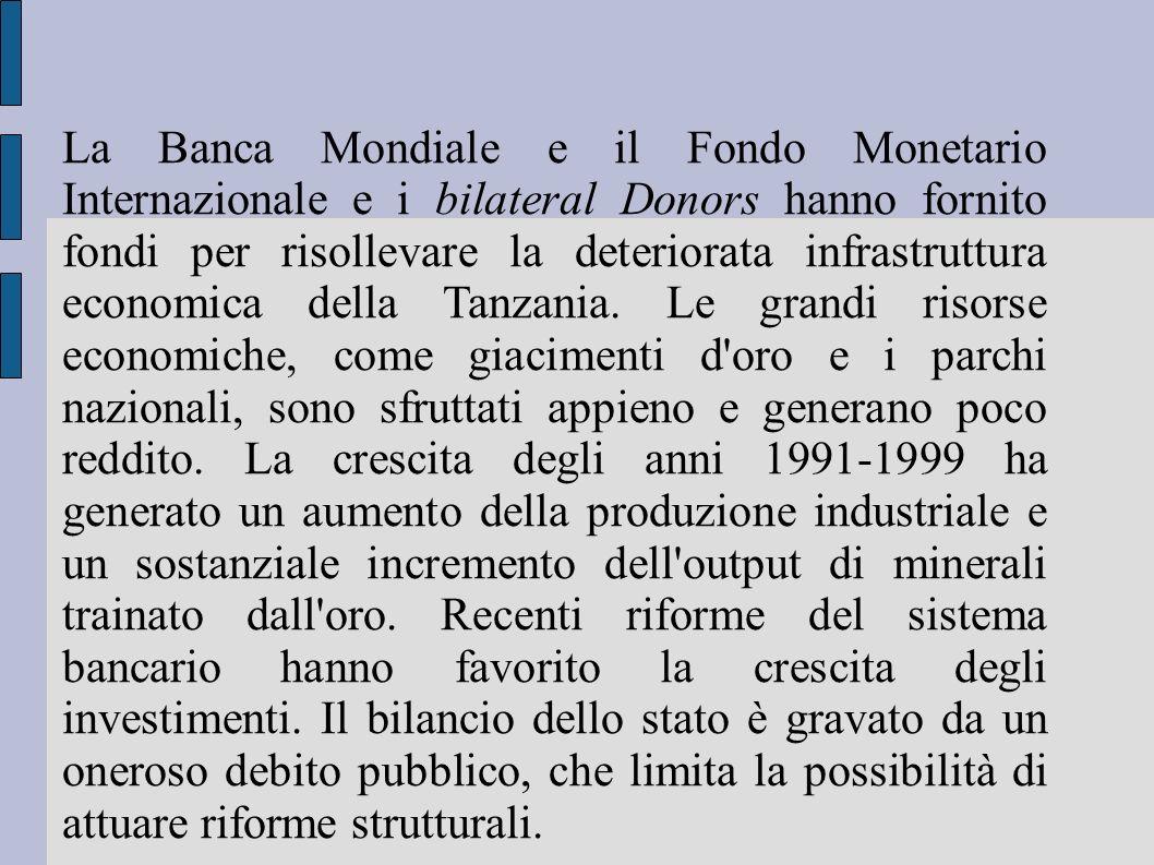 La Banca Mondiale e il Fondo Monetario Internazionale e i bilateral Donors hanno fornito fondi per risollevare la deteriorata infrastruttura economica