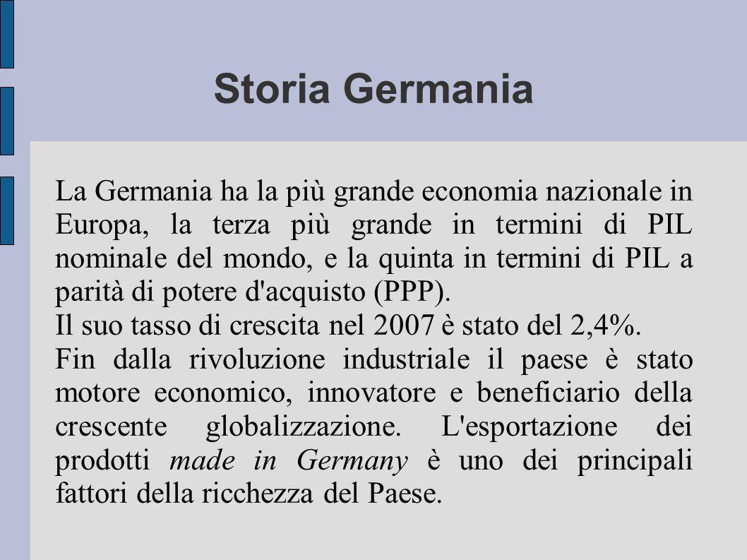 Storia Germania La Germania ha la più grande economia nazionale in Europa, la terza più grande in termini di PIL nominale del mondo, e la quinta in te