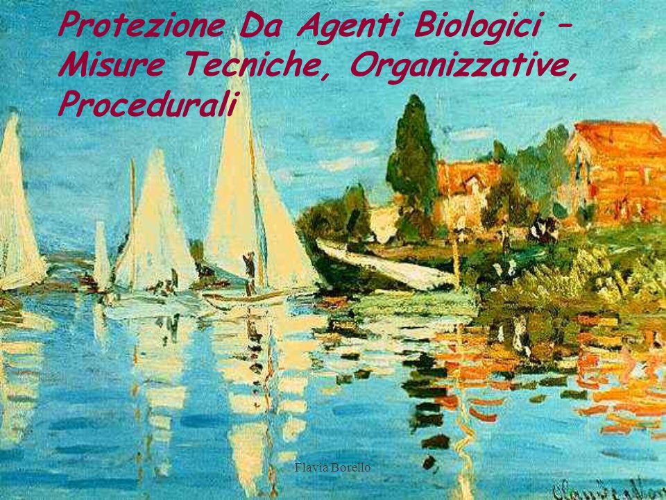 Flavia Borello Protezione Da Agenti Biologici – Misure Tecniche, Organizzative, Procedurali