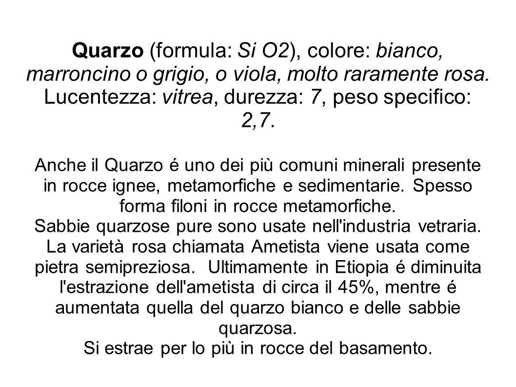 Quarzo (formula: Si O2), colore: bianco, marroncino o grigio, o viola, molto raramente rosa. Lucentezza: vitrea, durezza: 7, peso specifico: 2,7. Anch