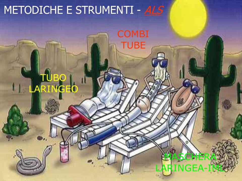 METODICHE E STRUMENTI - ALS MASCHERA LARINGEA-IML TUBO LARINGEO COMBI TUBE