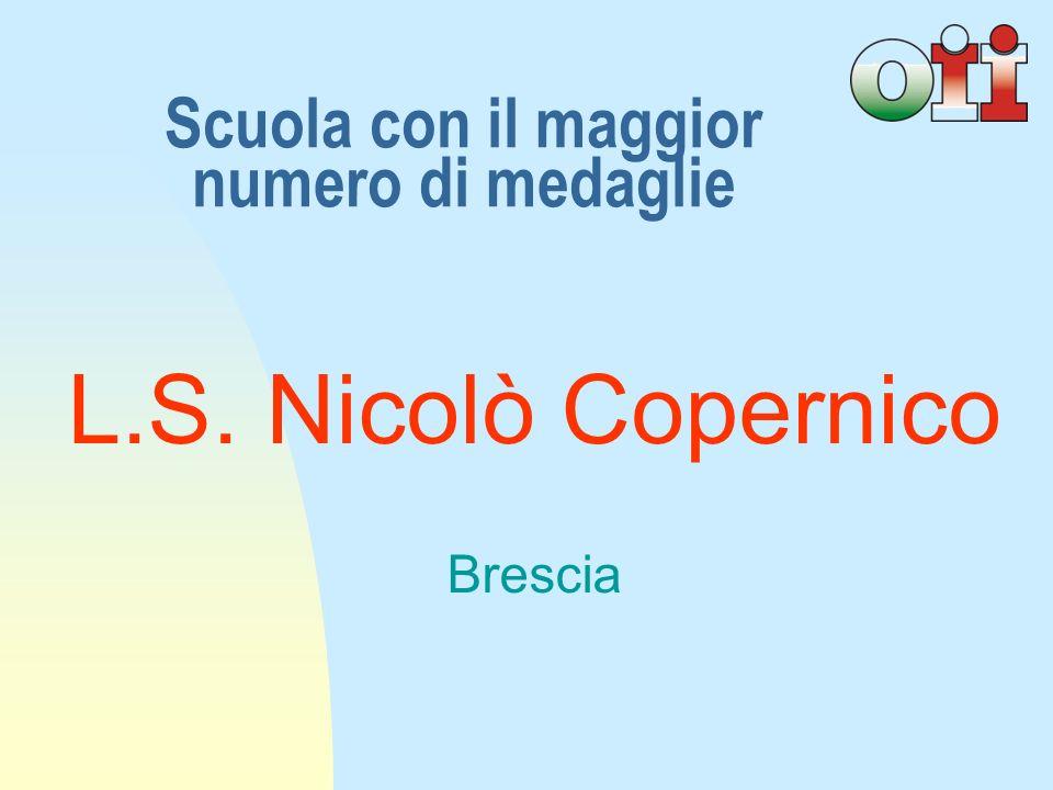 L.S. Nicolò Copernico Brescia Scuola con il maggior numero di medaglie