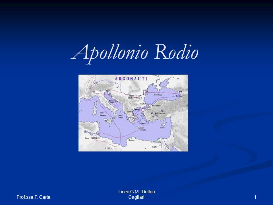 Prof.ssa F. Carta 1 Liceo G.M. Dettori Cagliari Apollonio Rodio