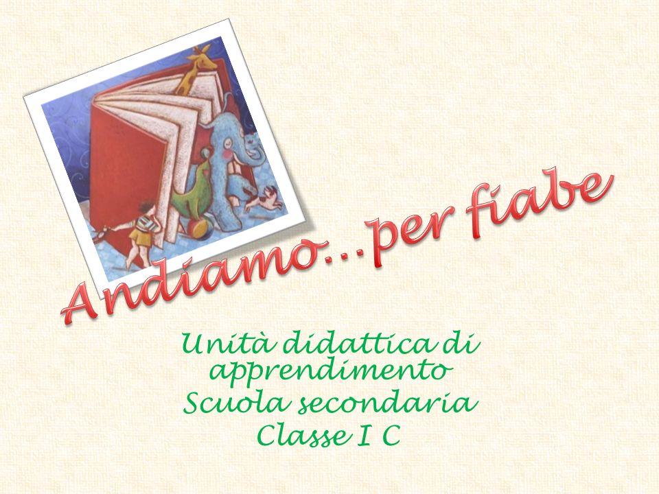 Unità didattica di apprendimento Scuola secondaria Classe I C