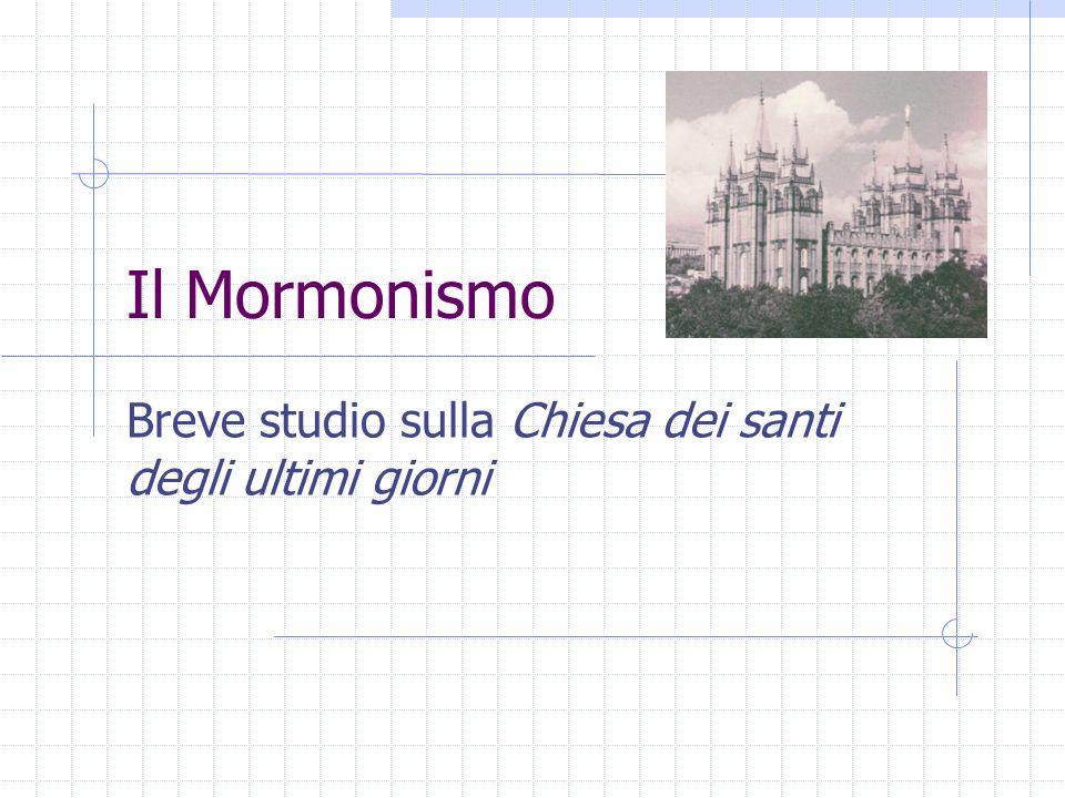 Il Mormonismo Breve studio sulla Chiesa dei santi degli ultimi giorni